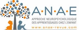 ANAE : approche neuropsychologique des apprentissages chez l'enfant
