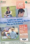 4e colloque scientifique sur l'autisme à l'âge adulte. L'adulte avec autisme : des soins médicaux aux soins du bien-être pour une vie de qualité. (21, 22, 23 janvier 2010 ; La Crèche)